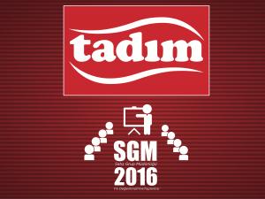 TADIM SGM 2016 DEĞERLENDİRME TOPLANTISI